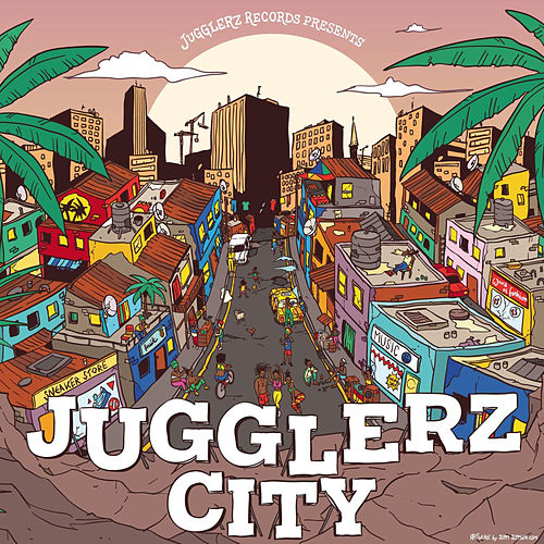 Jugglerz City by Various Artists