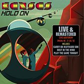 Hold On - Live. Civic Auditorium, Omaha NE. 21 Jul 82 - Remastered de Kansas