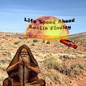 Life Speed Ahead di Austin Findley