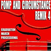 Pomp and Circumstance: Graduation March Processional (Remix 4) von Blue Claw Philharmonic