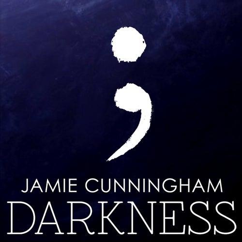 Darkness de Jamie Cunningham