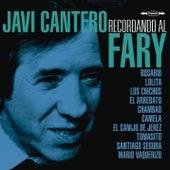 Recordando al Fary de Javi Cantero