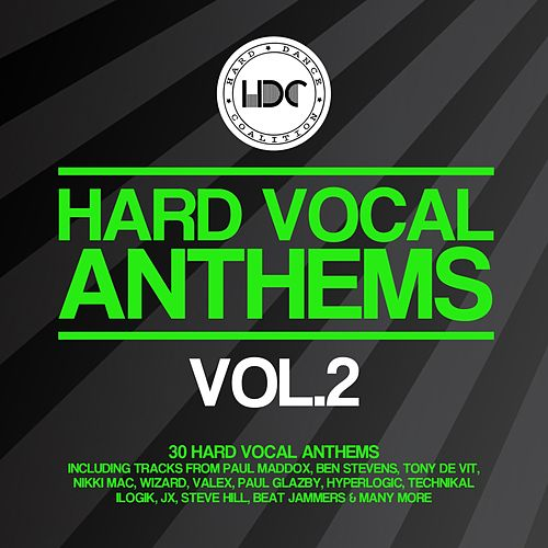 Hard Vocal Anthems, Vol. 2 - EP by Various Artists