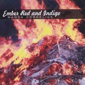 Ember Red and Indigo von Wanda Cornelius