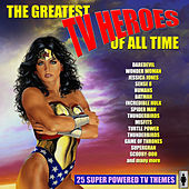 The Greatest TV Heroes Of All Time de TV Themes