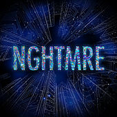 Nghtmre by NGHTMRE