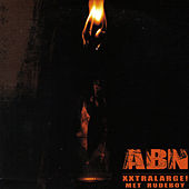 Xxtralarge! by ABN