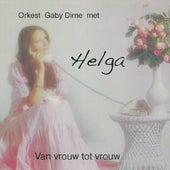 Van Vrouw Tot Vrouw by Helga