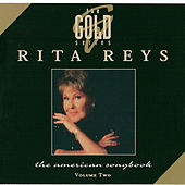 The Gold Series - The American Songbook, Vol. 2 by Rita Reys