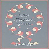 When The Stars Shining by Donald Byrd