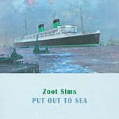 Put Out To Sea by Zoot Sims