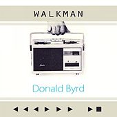 Walkman by Donald Byrd