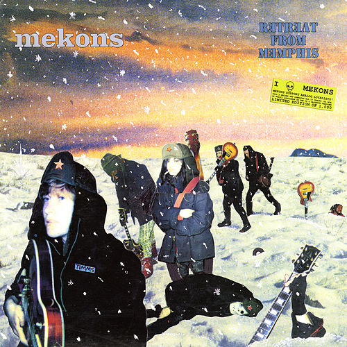 Retreat From Memphis by The Mekons
