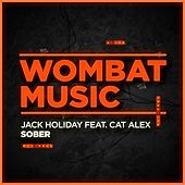 Sober by Jack Holiday