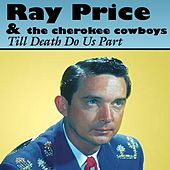 Till Death Do Us Part de Ray Price