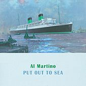 Put Out To Sea by Al Martino