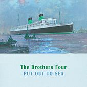 Put Out To Sea by The Brothers Four