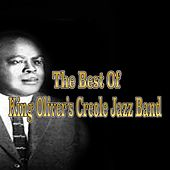 The Best of King Oliver's Creole Jazz Band (1923) von King Oliver's Creole Jazz Band