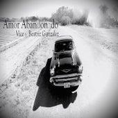 Amor Abandonado (feat. Beatriz Gonzalez) von Vice