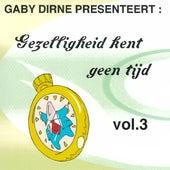 Gezelligheid Kent Geen Tijd, Vol. 3 by Various Artists