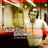 Jackson Browne Live/Radio Broadcast de Jackson Browne
