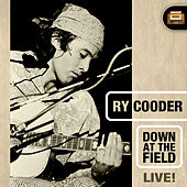 Down at the Field, Live! by Ry Cooder