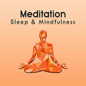 Meditation (Sleep & Mindfulness) by Sleepy Times
