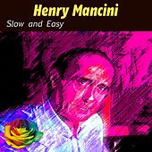 Slow and Easy de Henry Mancini