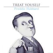 Treat Yourself by Freddie Hubbard