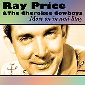 Move on in and Stay von Ray Price