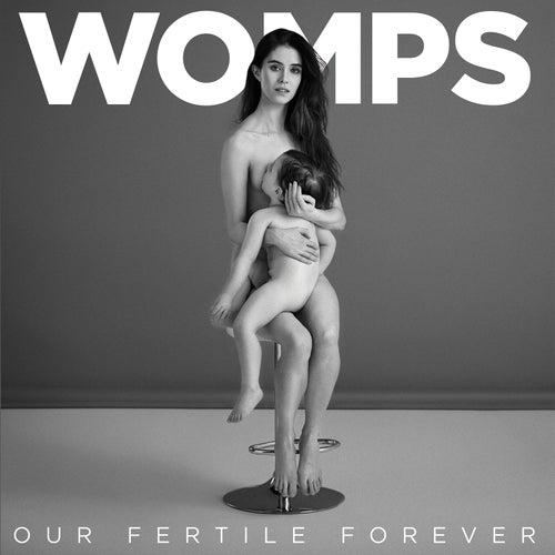 Our Fertile Forever de Womps