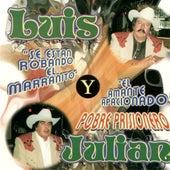Pobre Prisionero de Luis Y Julian