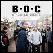 Stadig De Bedste by B.O.C.