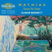 Mathias: Santa Fe Suite & Other 20th Century Harp Classics by Elinor Bennett