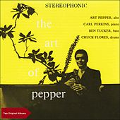 The Art Of Pepper, Vol. 1 & 2 (Original Album plus Bonus Tracks - 1957) by Art Pepper