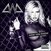 Now You Know by Chanel West Coast
