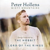 Misty Mountains: Songs Inspired by The Hobbit and Lord of the Rings de Peter Hollens
