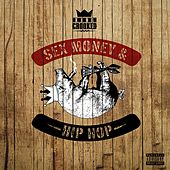 Sex, Money and Hip-Hop by KXNG Crooked