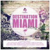 Destination: Miami 2016 von Various Artists