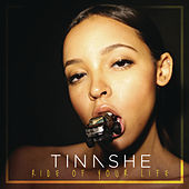 Ride Of Your Life by Tinashe