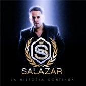 La Historia Continua by Salazar