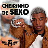 Cheirinho de Sexo de Mc Th