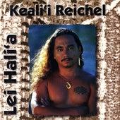 Lei Hali`a de Keali`i Reichel