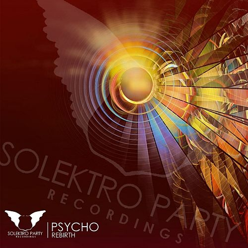 Rebirth by Psycho