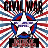 Civil War (2016): Battle of Superheroes - Capt. America Inspired de Various Artists