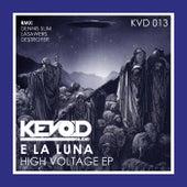 High Voltage by E la Luna