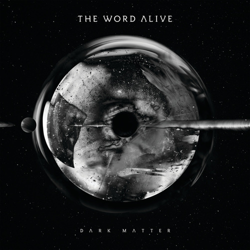 Dark Matter by The Word Alive