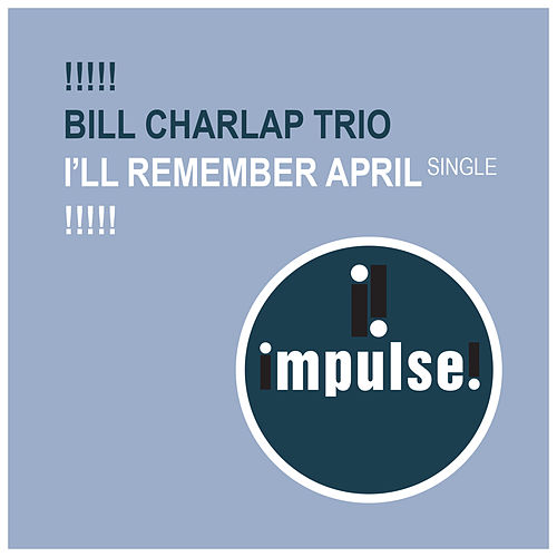 I'll Remember April de Bill Charlap