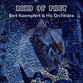 Bird Of Prey by Bert Kaempfert