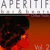 Aperitif, Vol. 2 (Bar & Beats) by Various Artists